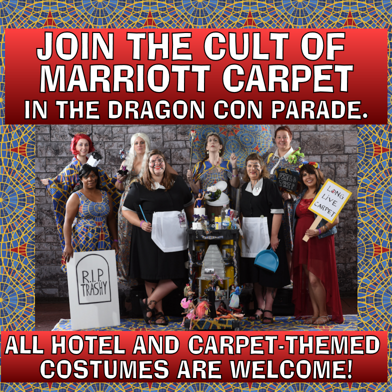 Join the Cult of Marriott Carpet parade group for Dragon Con!